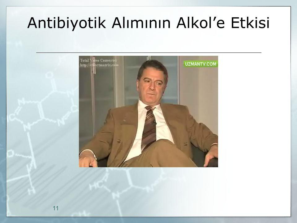 Antibiyotik Alımının Alkol'e Etkisi