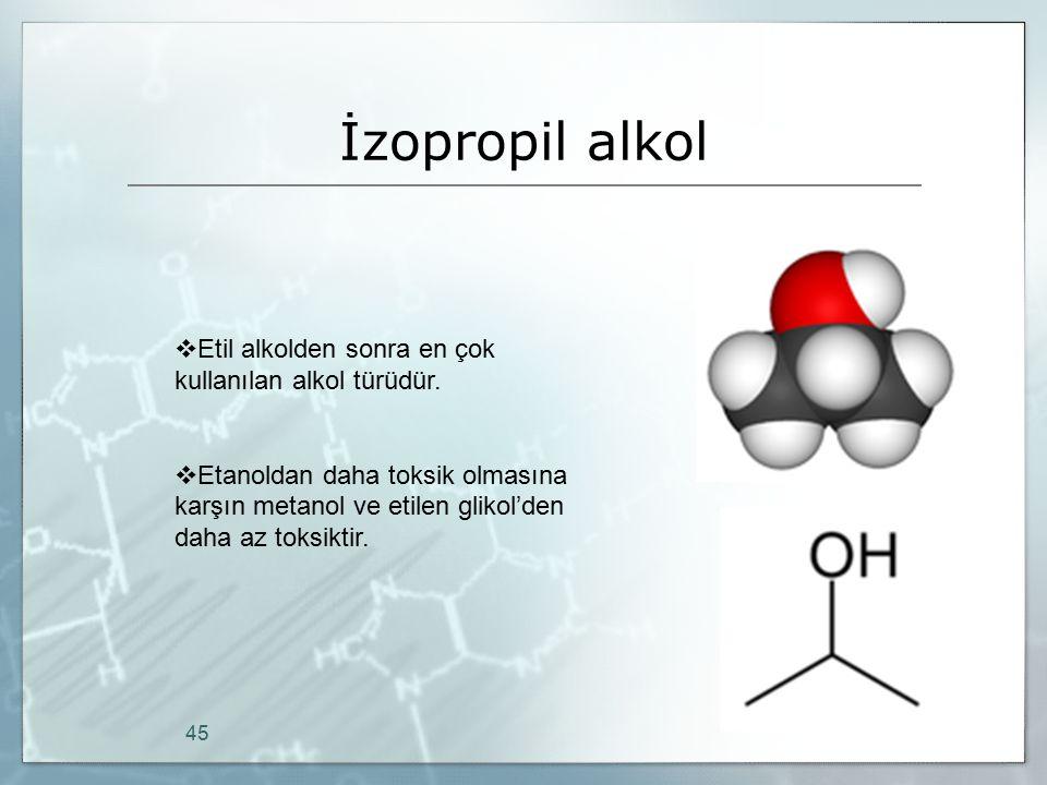 İzopropil alkol Etil alkolden sonra en çok kullanılan alkol türüdür.