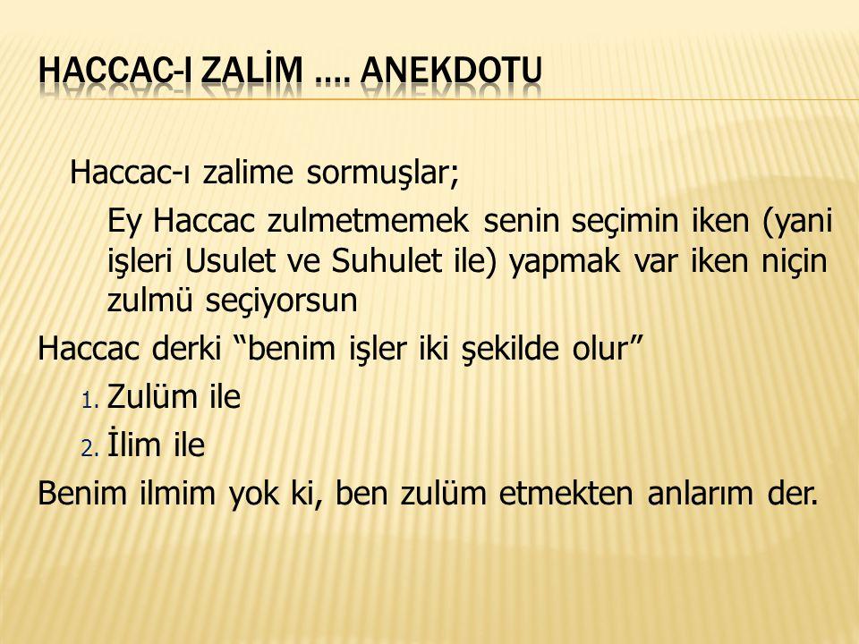 Haccac-I zalİm …. anekdotu