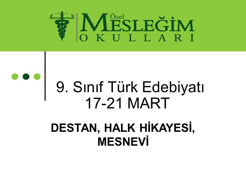 DESTAN, HALK HİKAYESİ, MESNEVİ