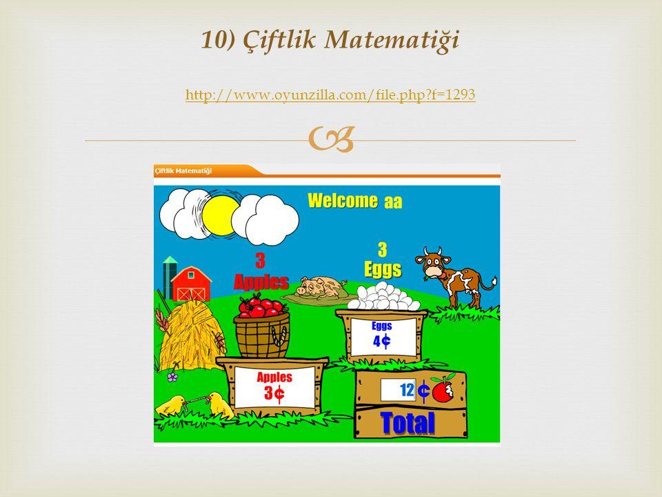 10) Çiftlik Matematiği http://www.oyunzilla.com/file.php f=1293
