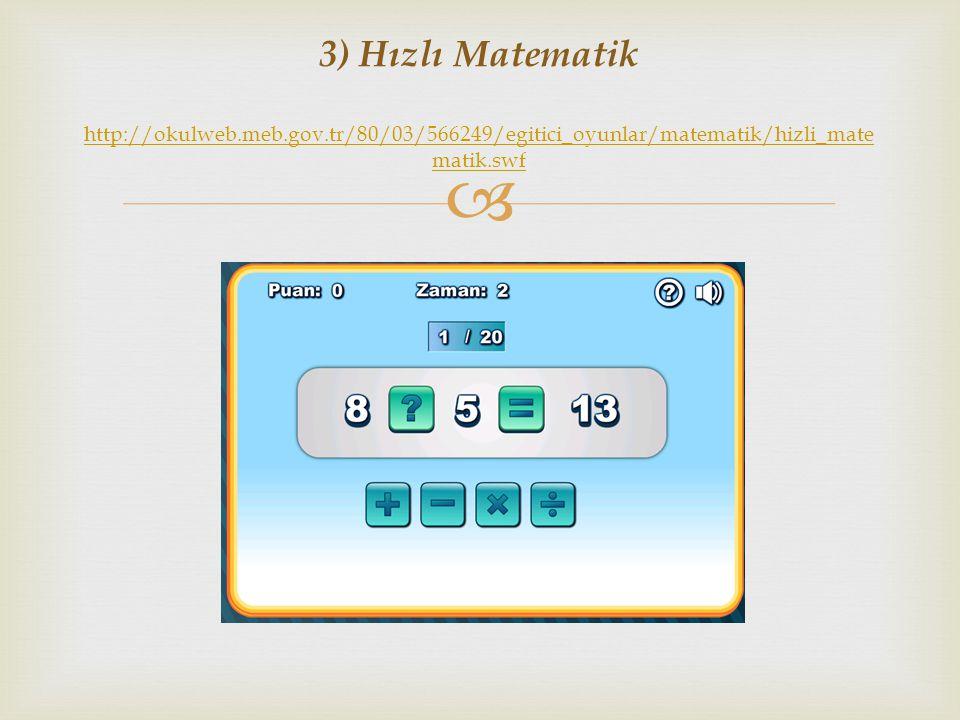 3) Hızlı Matematik http://okulweb. meb. gov