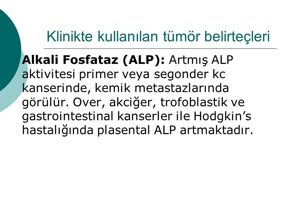Klinikte kullanılan tümör belirteçleri