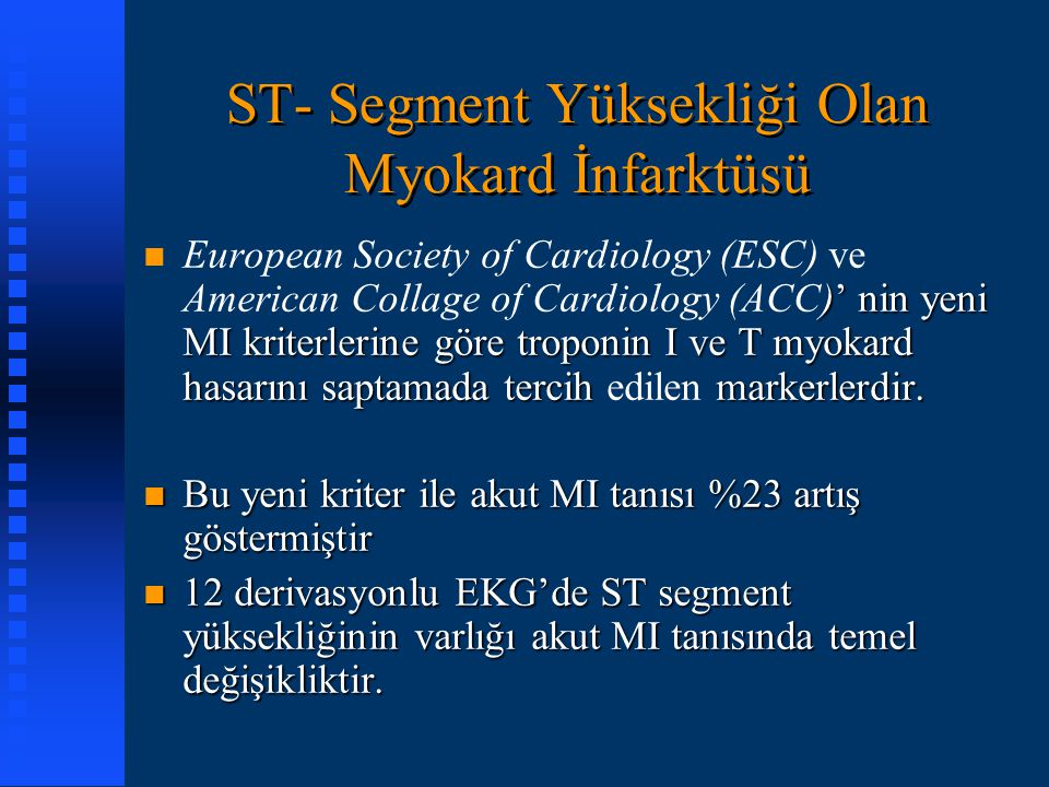 ST- Segment Yüksekliği Olan Myokard İnfarktüsü