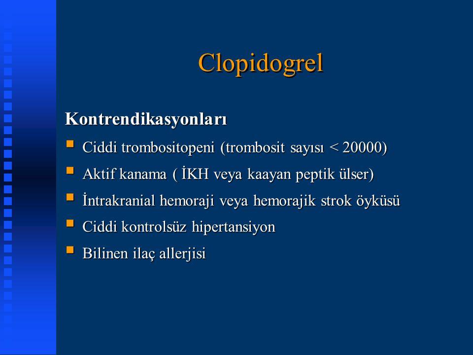 Clopidogrel Kontrendikasyonları