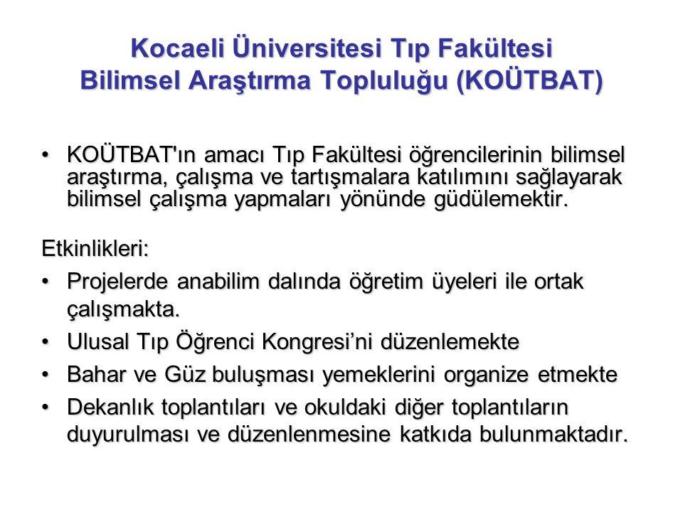 Kocaeli Üniversitesi Tıp Fakültesi Bilimsel Araştırma Topluluğu (KOÜTBAT)