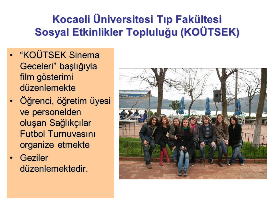 Kocaeli Üniversitesi Tıp Fakültesi Sosyal Etkinlikler Topluluğu (KOÜTSEK)