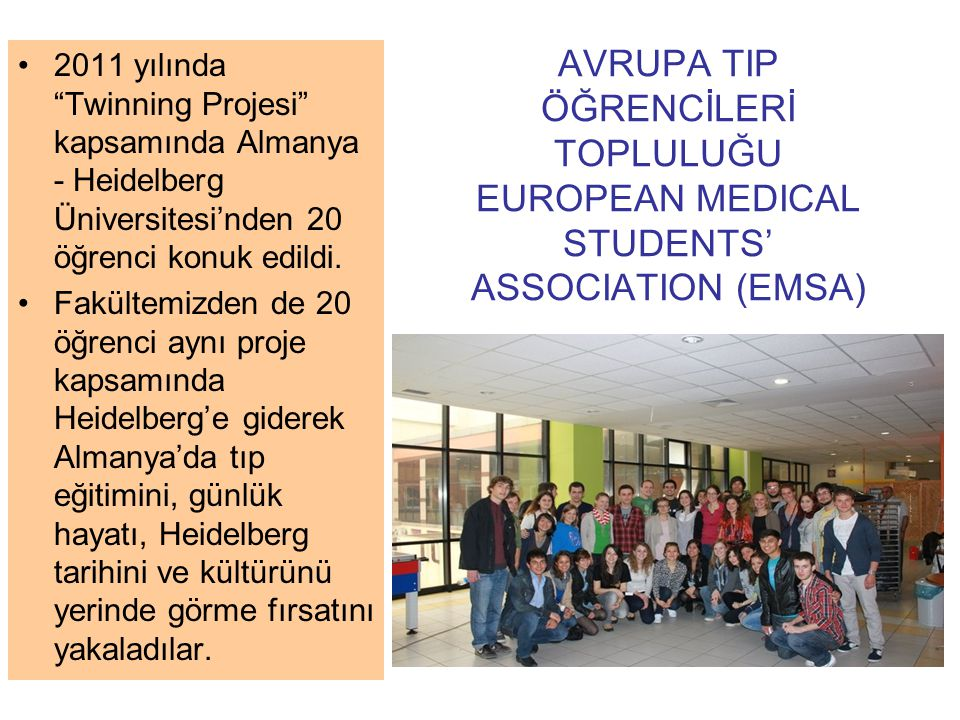 AVRUPA TIP ÖĞRENCİLERİ TOPLULUĞU EUROPEAN MEDICAL STUDENTS' ASSOCIATION (EMSA)