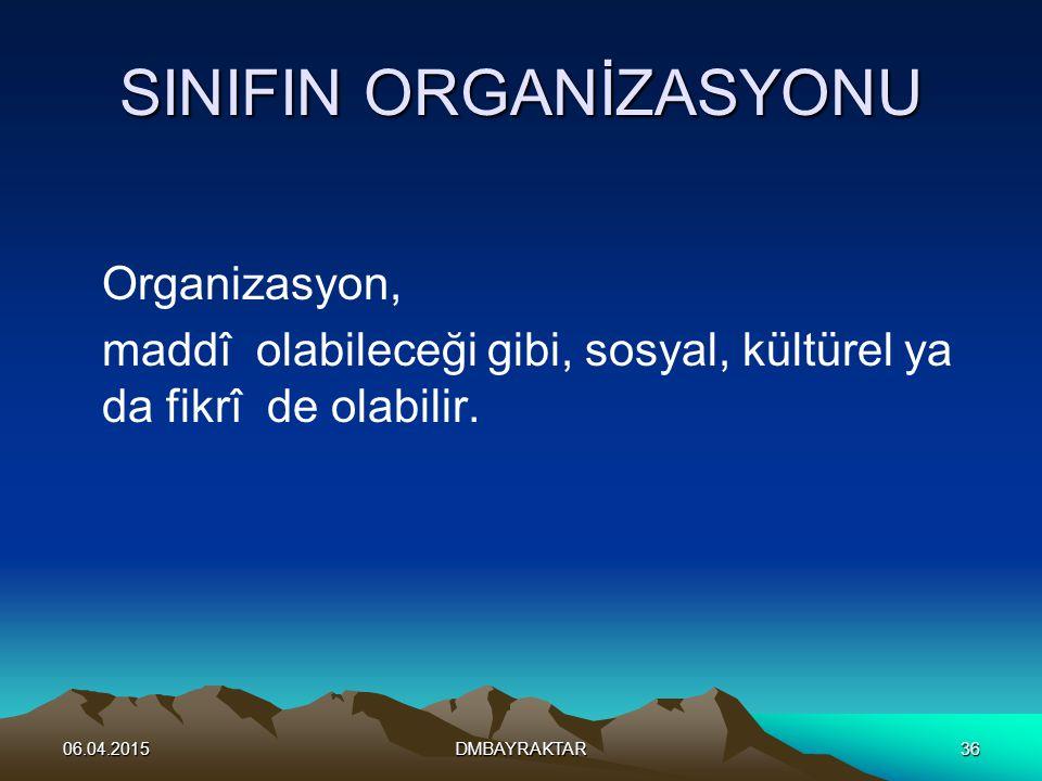 SINIFIN ORGANİZASYONU