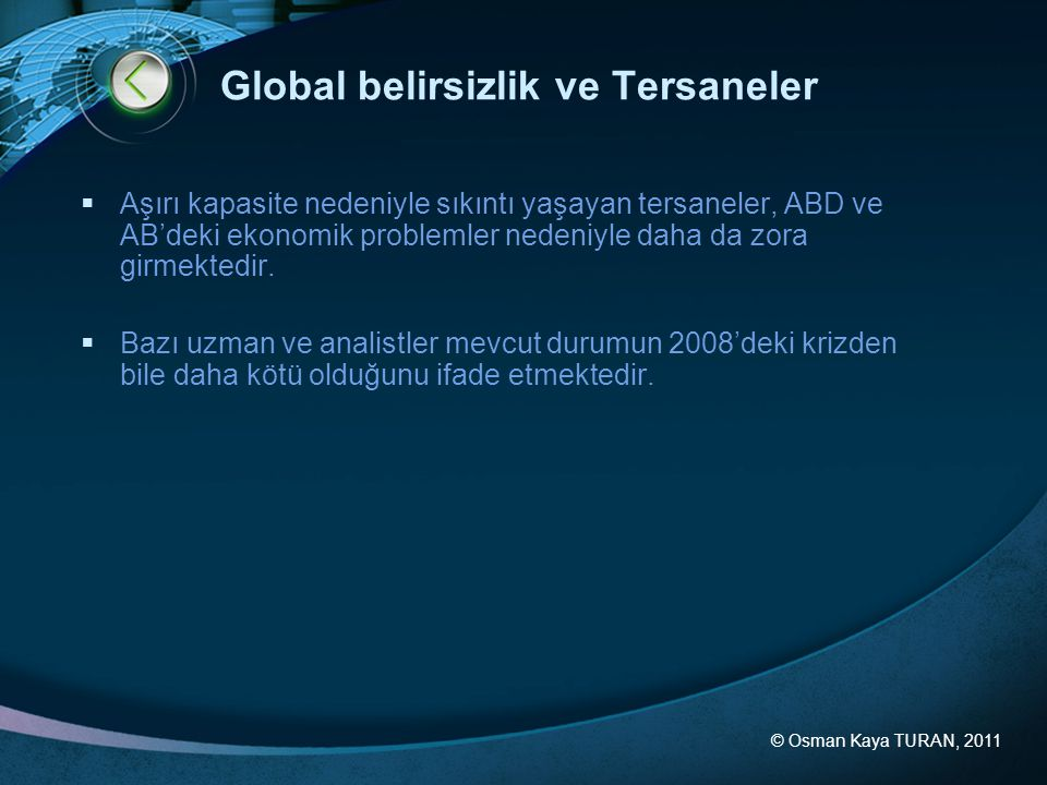 Global belirsizlik ve Tersaneler