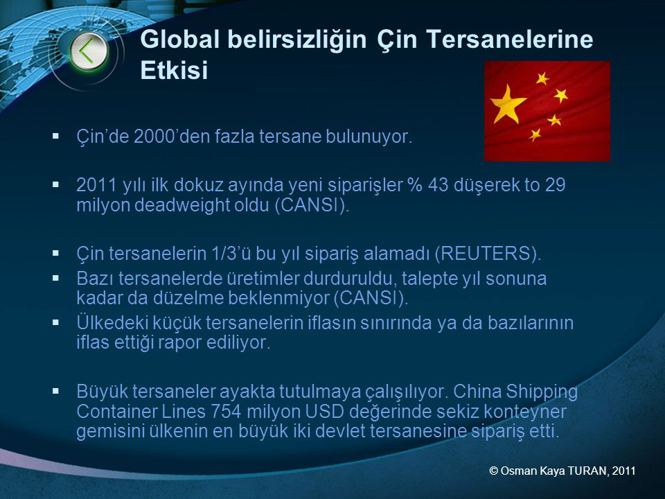 Global belirsizliğin Çin Tersanelerine Etkisi