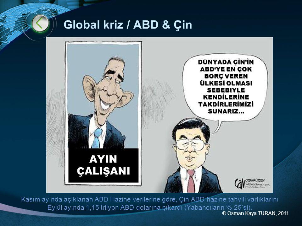 Global kriz / ABD & Çin AYIN ÇALIŞANI