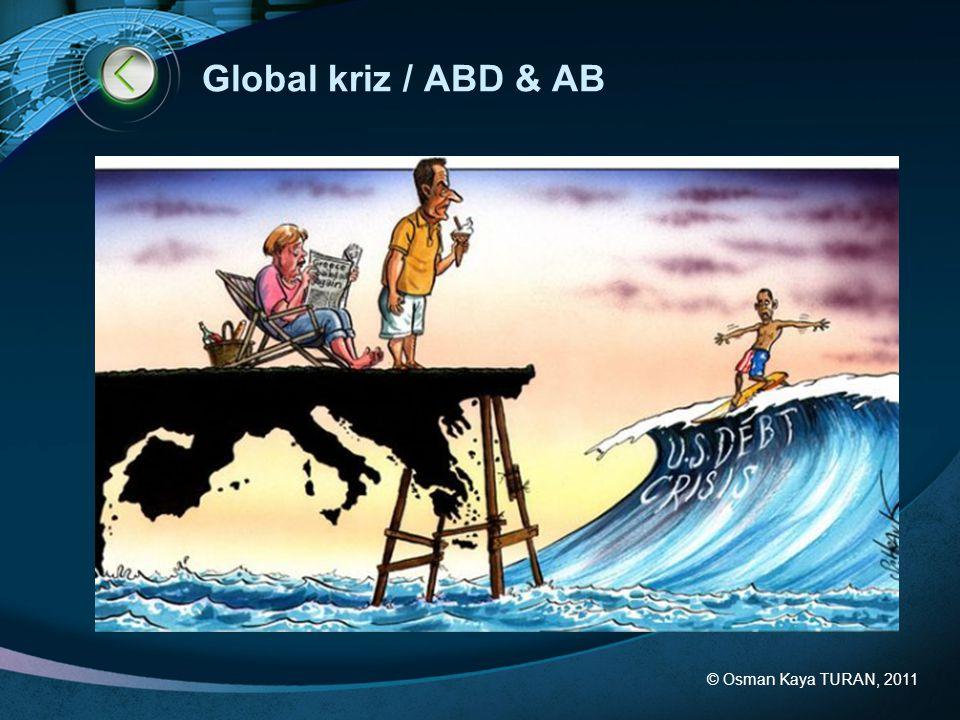 Global kriz / ABD & AB © Osman Kaya TURAN, 2011