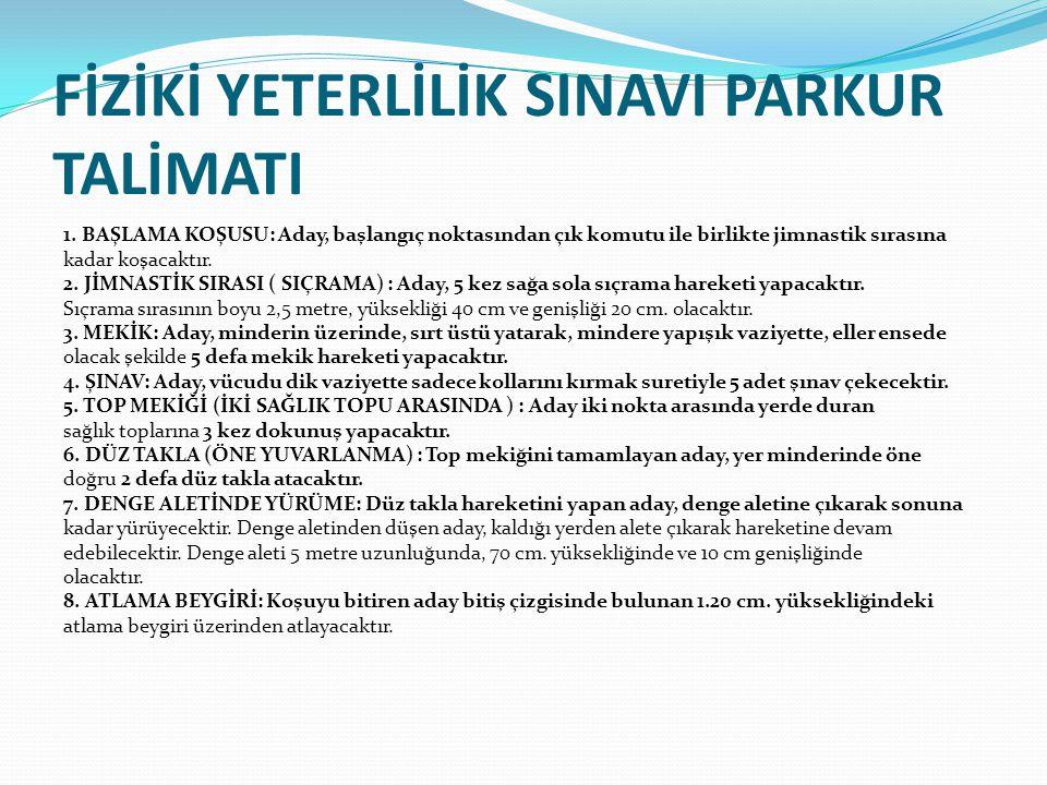 FİZİKİ YETERLİLİK SINAVI PARKUR TALİMATI