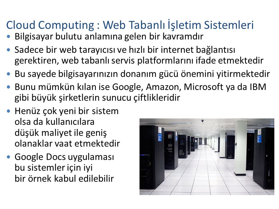 Cloud Computing : Web Tabanlı İşletim Sistemleri