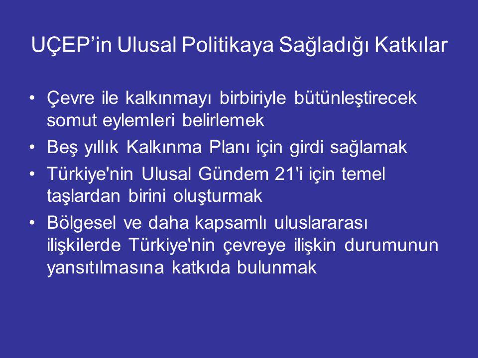 UÇEP'in Ulusal Politikaya Sağladığı Katkılar