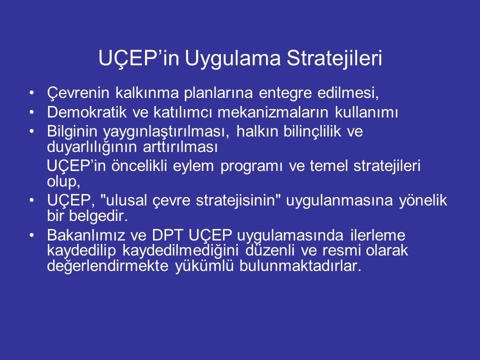 UÇEP'in Uygulama Stratejileri