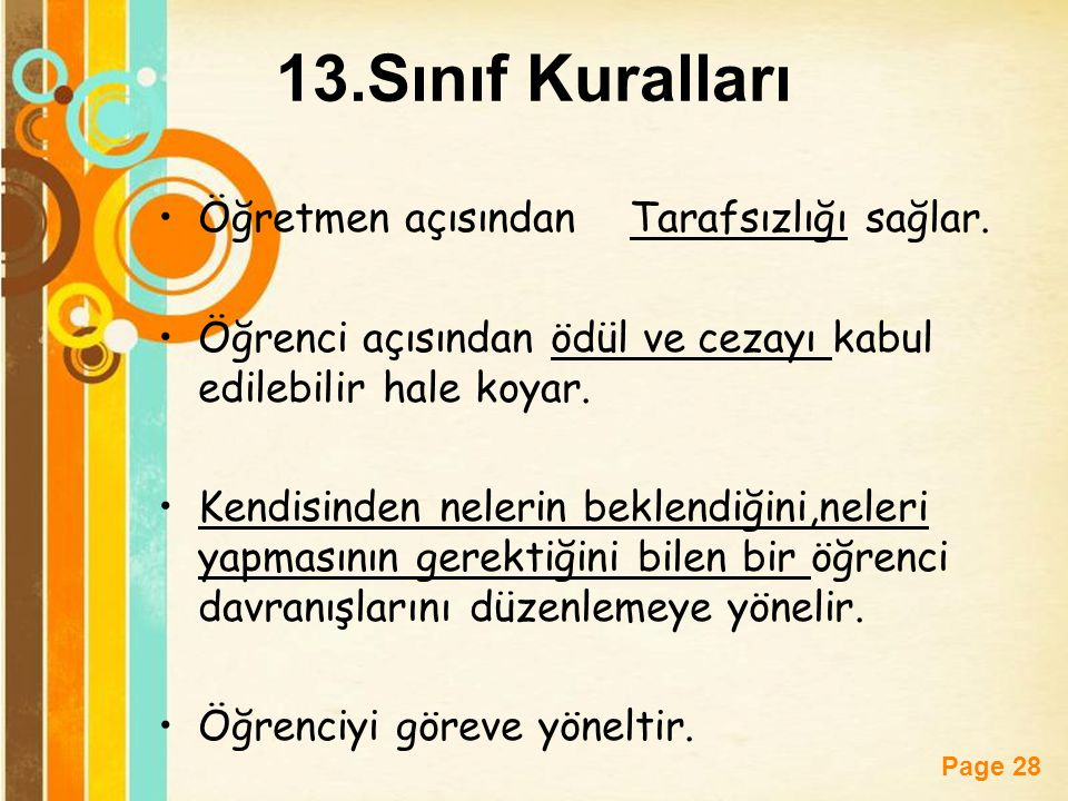 13.Sınıf Kuralları Öğretmen açısından Tarafsızlığı sağlar.
