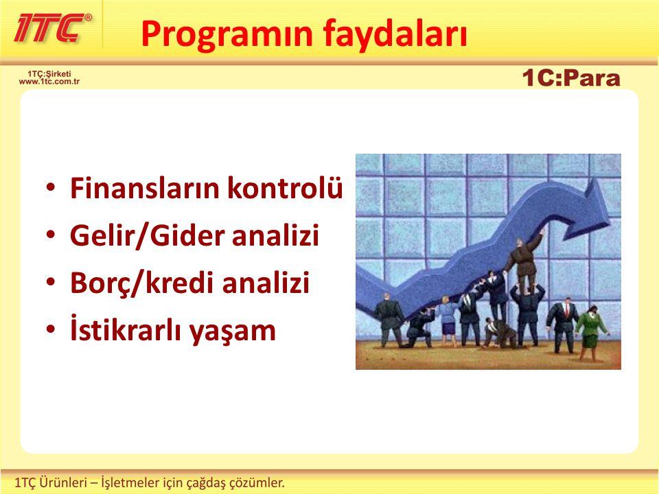 Programın faydaları Finansların kontrolü Gelir/Gider analizi