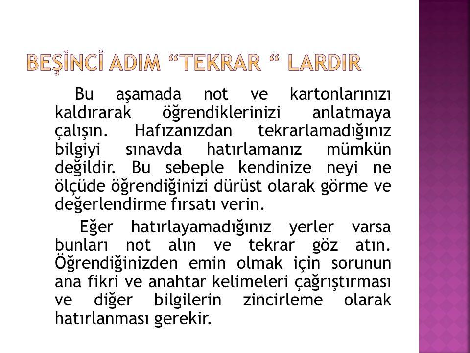 BEŞİNCİ ADIM TEKRAR LARDIR