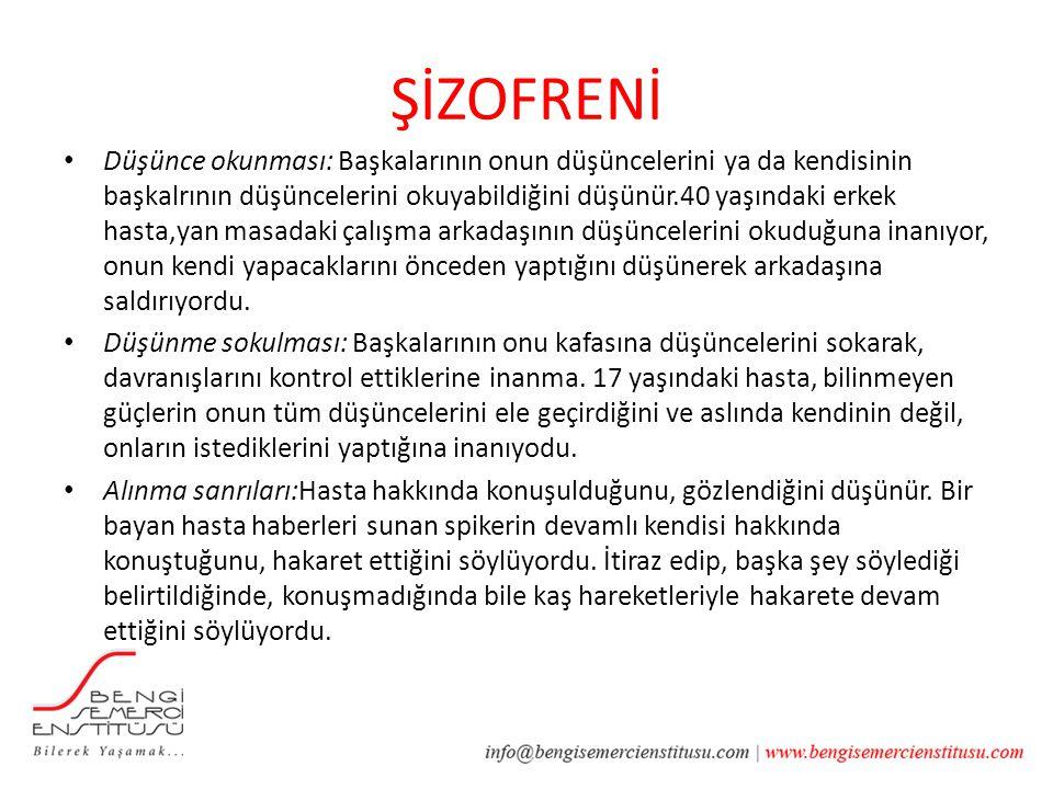 ŞİZOFRENİ