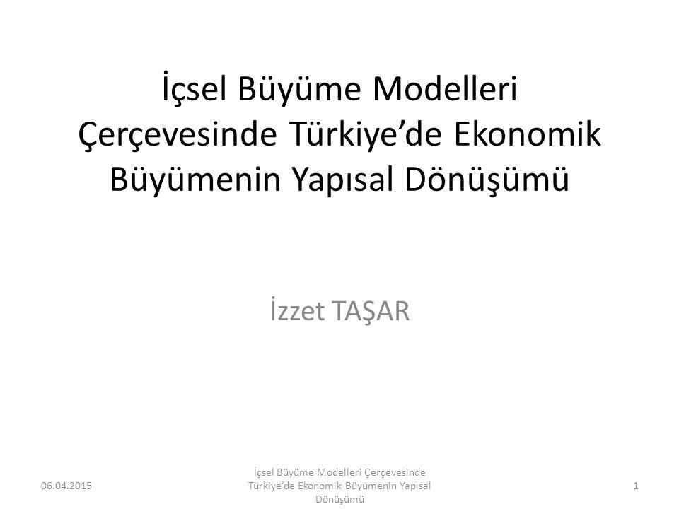 İçsel Büyüme Modelleri Çerçevesinde Türkiye'de Ekonomik Büyümenin Yapısal Dönüşümü