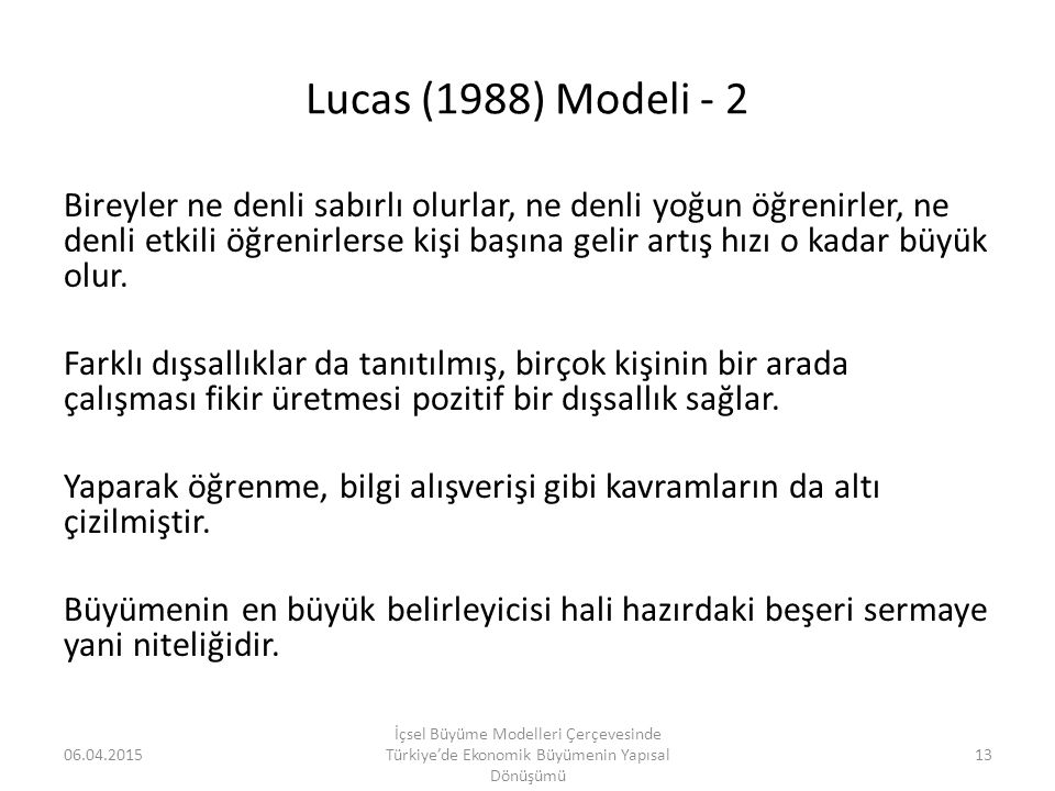 Lucas (1988) Modeli - 2