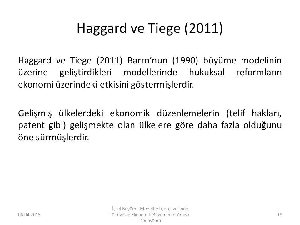 Haggard ve Tiege (2011)
