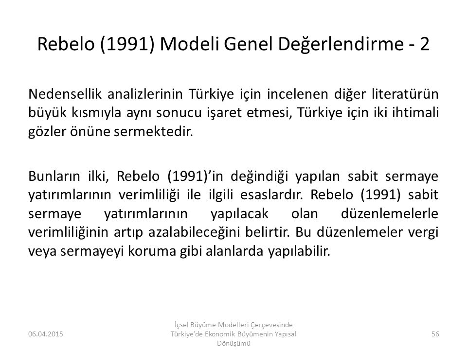Rebelo (1991) Modeli Genel Değerlendirme - 2