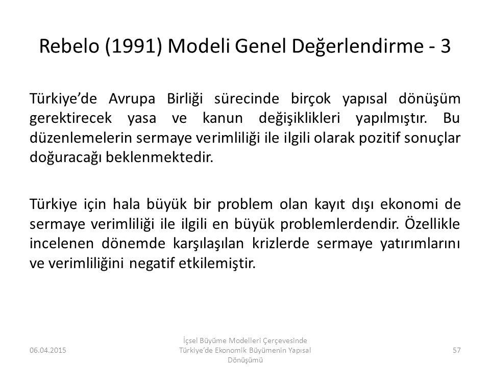Rebelo (1991) Modeli Genel Değerlendirme - 3