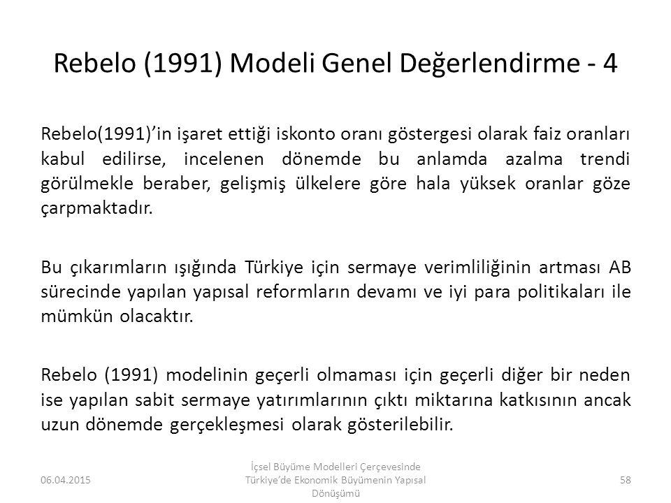 Rebelo (1991) Modeli Genel Değerlendirme - 4