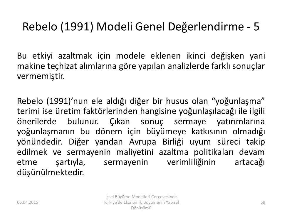 Rebelo (1991) Modeli Genel Değerlendirme - 5