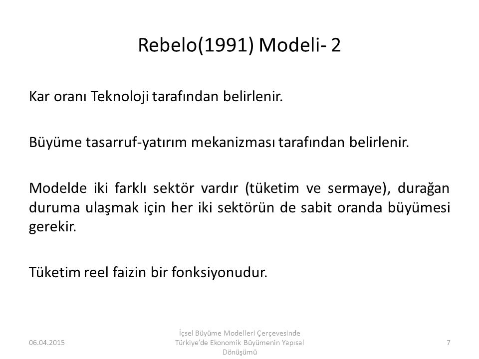 Rebelo(1991) Modeli- 2