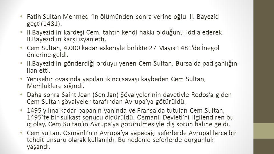 Fatih Sultan Mehmed 'in ölümünden sonra yerine oğlu II