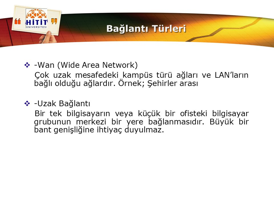 Bağlantı Türleri -Wan (Wide Area Network)