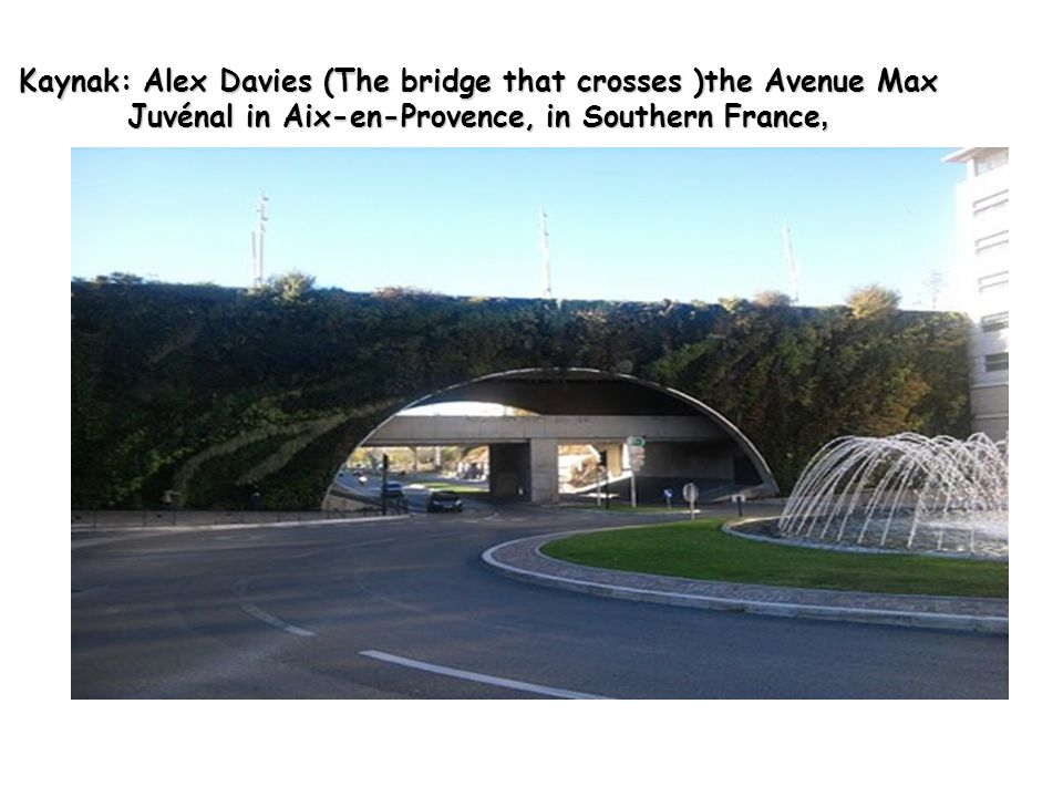 Kaynak: Alex Davies (The bridge that crosses )the Avenue Max Juvénal in Aix-en-Provence, in Southern France,