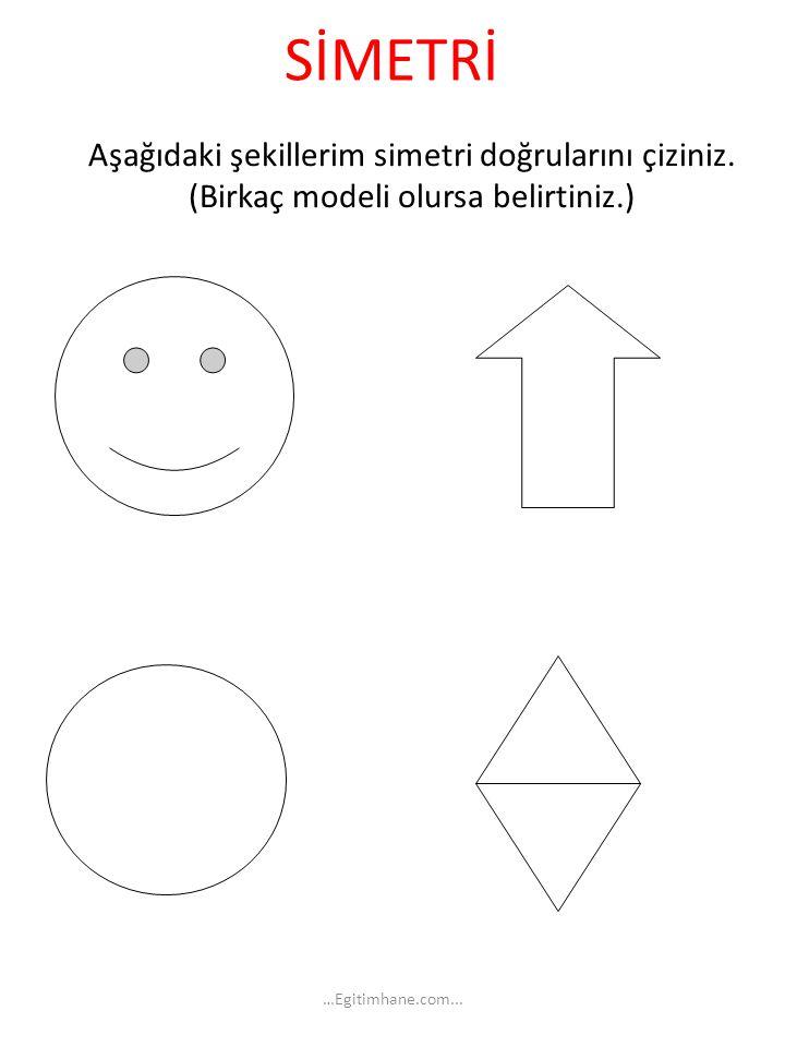 SİMETRİ Aşağıdaki şekillerim simetri doğrularını çiziniz.