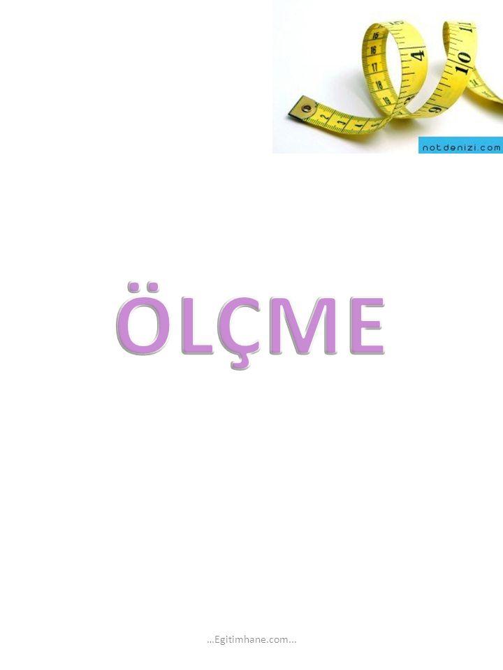 ÖLÇME …Egitimhane.com...