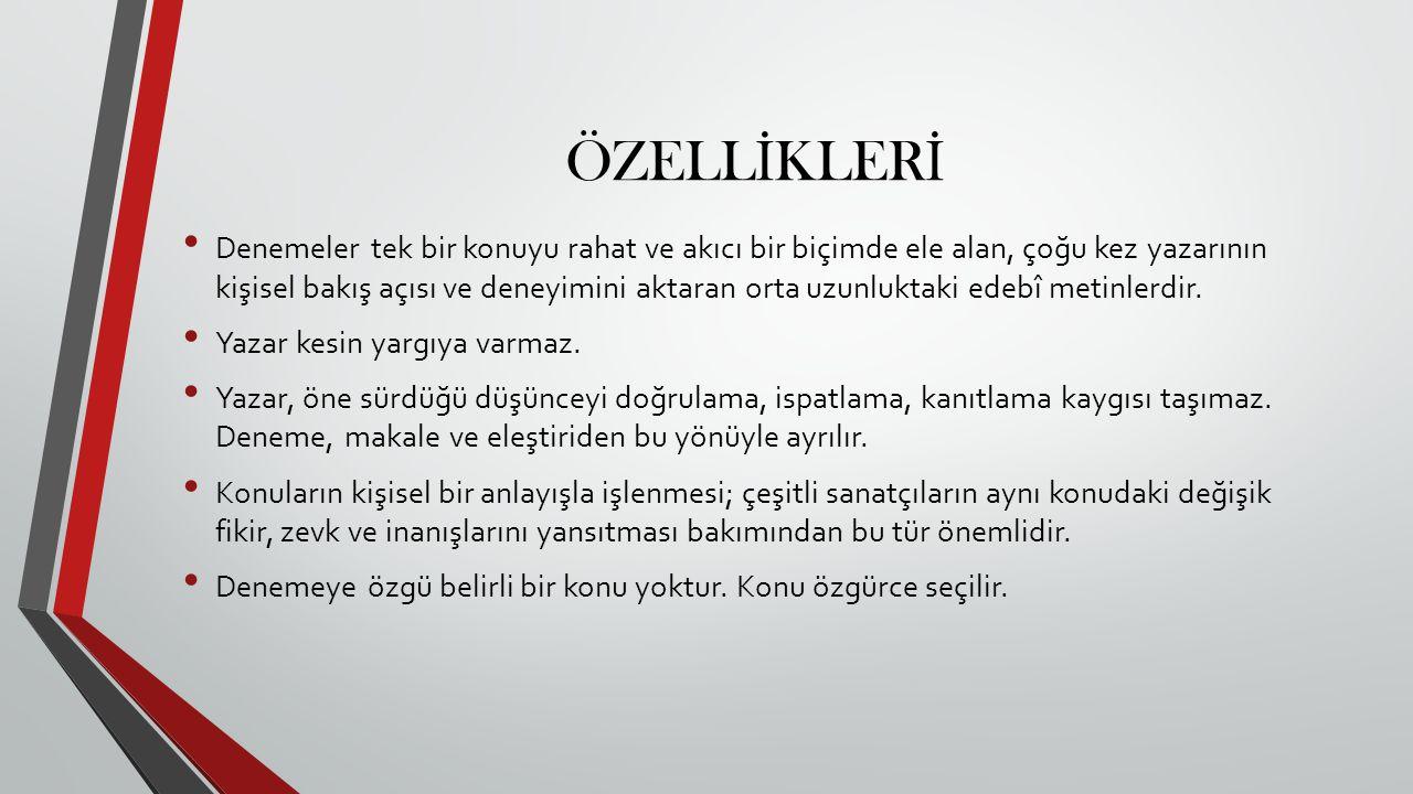 ÖZELLİKLERİ