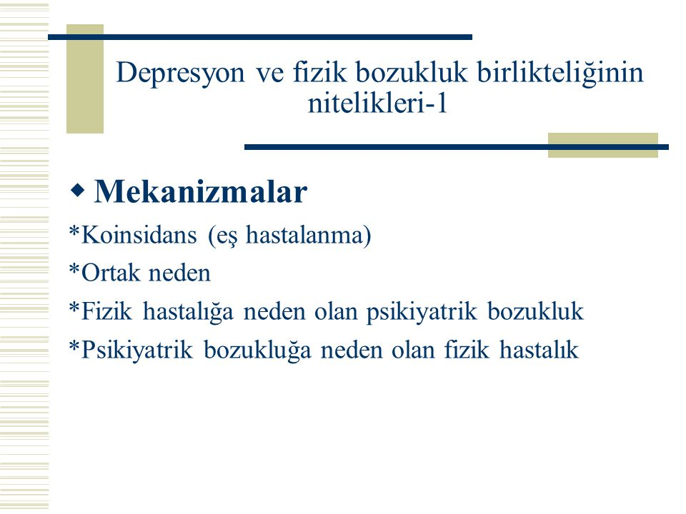 Depresyon ve fizik bozukluk birlikteliğinin nitelikleri-1