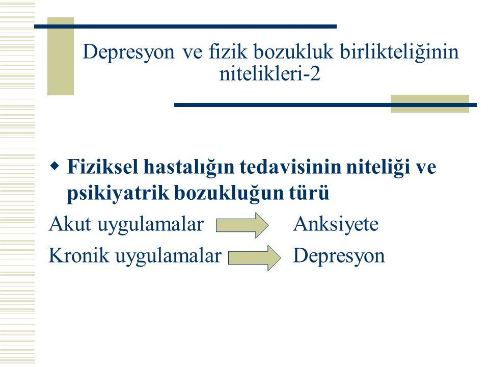 Depresyon ve fizik bozukluk birlikteliğinin nitelikleri-2