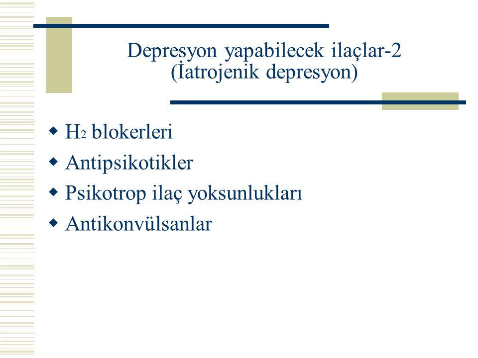 Depresyon yapabilecek ilaçlar-2 (İatrojenik depresyon)