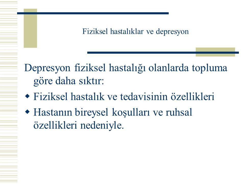 Fiziksel hastalıklar ve depresyon