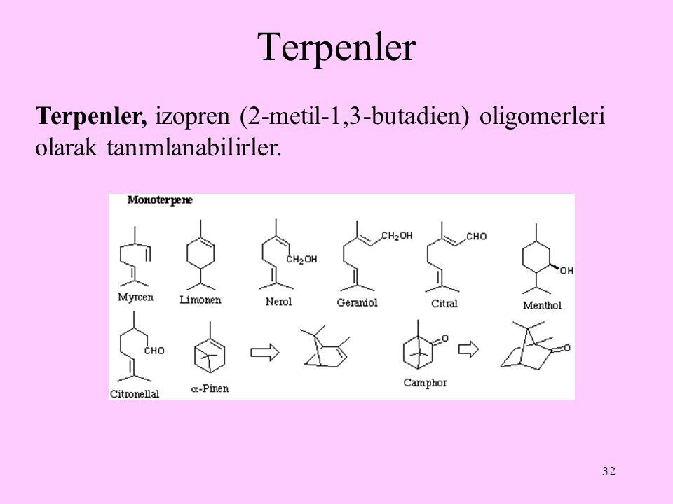 Terpenler Terpenler, izopren (2-metil-1,3-butadien) oligomerleri olarak tanımlanabilirler.
