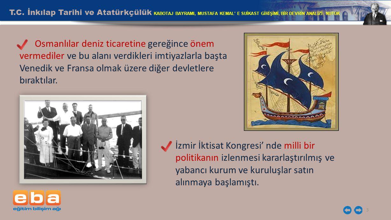 T.C. İnkılap Tarihi ve Atatürkçülük KABOTAJ BAYRAMI, MUSTAFA KEMAL' E SUİKAST GİRİŞİMİ, BİR DEVRİN ANALİZİ: NUTUK