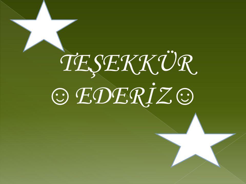 TEŞEKKÜR ☺EDERİZ☺