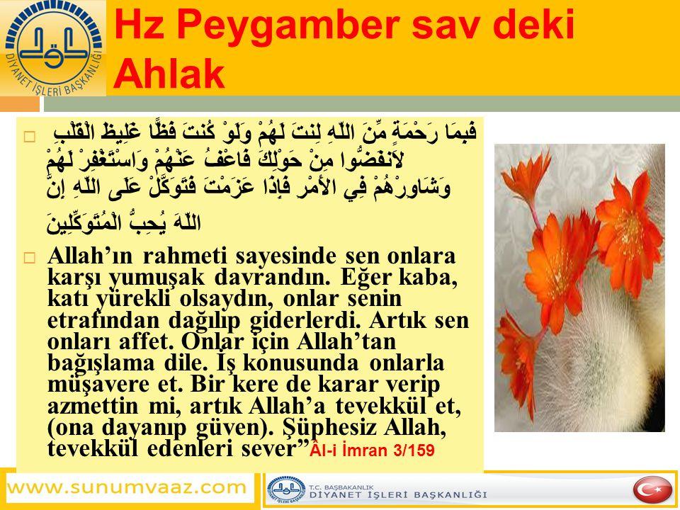 Hz Peygamber sav deki Ahlak