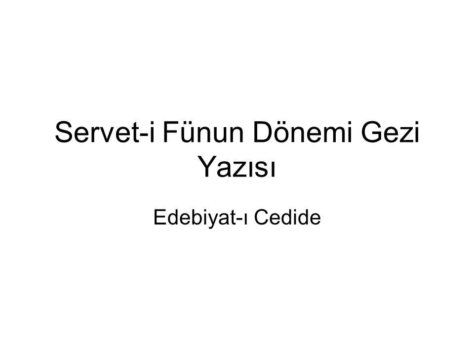 Servet-i Fünun Dönemi Gezi Yazısı