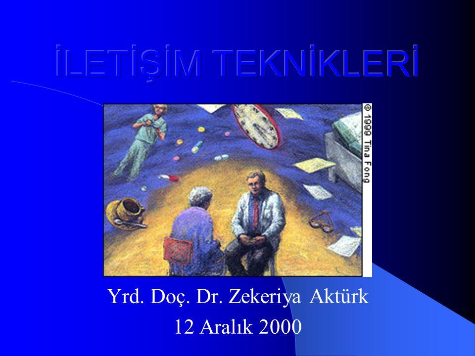 Yrd. Doç. Dr. Zekeriya Aktürk 12 Aralık 2000