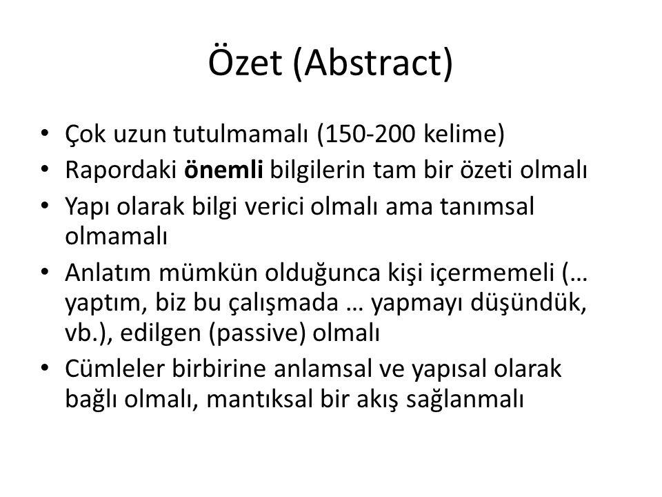 Özet (Abstract) Çok uzun tutulmamalı (150-200 kelime)